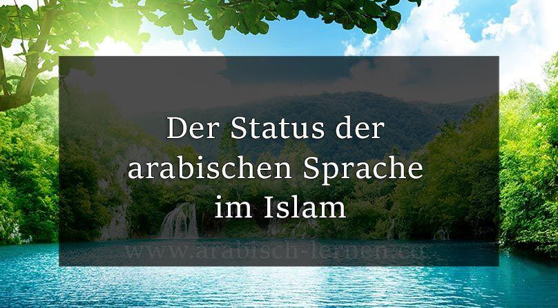 Der Status der arabischen Sprache im Islam